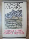 CANTECUL STEPEI , CANTECUL MUNTILOR de CINGHIZ AITMATOV , 1989