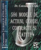 Cumpara ieftin 586 Modele De Actiuni, Cereri, Contracte si Statute - Constantin Crisu