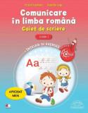 Comunicare în limba română. Caiet de scriere pentru clasa I