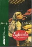 Cumpara ieftin Kalevala Tara Indepartata - Csire Gabriella - Ilustratii: Marian Voinea