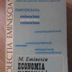 ECONOMIA NATIONALA - M. EMINESCU