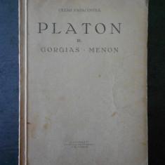 PLATON - GORGIAS. MENON volumul 3 (1935, traducere de Cezar Papacostea)