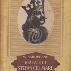 Viata lui Stefan cel Mare (Editia I)