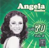 Vand CD Angela Similea - Anii 70- Vol 2 , original, holograma