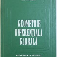 GEOMETRIE DIFERENTIALA GLOBALA de GH. VRANCEANU , 1973