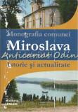 Monografia Comunei Miroslava. Judetul Iasi. Istorie Si Actualitate