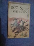 h4 1877. Schite din razboi - Emil Garleanu