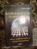 A4a Razboi si putere in secolul 21 - Paul Hirst