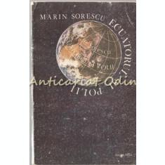 Ecuatorul Si Polii - Marin Sorescu