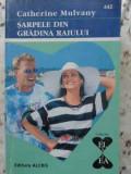 SARPELE DIN GRADINA RAIULUI-C. MULVANY, Barbara Cartland