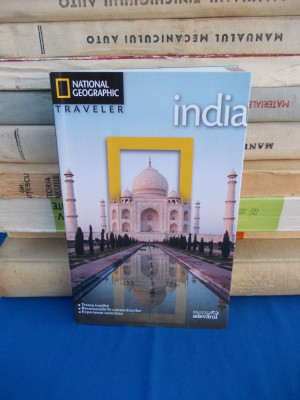 INDIA , GHID NATIONAL GEOGRAPHIC TRAVELER , 2010 foto
