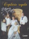 Copilăria Regală - Arhivele Naționale ale României, 2014