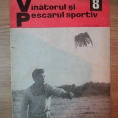 REVISTA ''VANATORUL SI PESCARUL SPORTIV'', NR. 8 AUGUST 1968