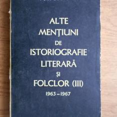 ALTE MENTIUNI DE ISTORIOGRAFIE LITERARA SI FOLCLOR - PERPESSICIUS VOL.III