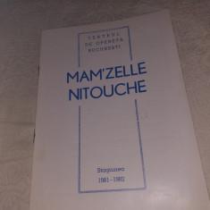 "PROGRAM 1982 OPERETA BUCURESTI SPECTACOL ""MAM'ZELLE NITOUCHE"""