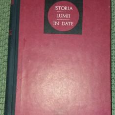 ISTORIA LUMII IN DATE    Andrei Otetea Ed. Enciclopedica 1972 cartonata