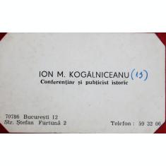 CARTE DE VIZITA ION M. KOGALNICEANU, CONFERENTIAR SI PUBLICIST ISTORIC