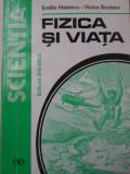 FIZICA SI VIATA-EMILIA HATESCU, VICTOR SCUTARU