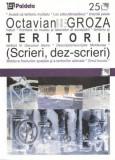 Teritorii. Scrieri, dez-scrieri | Octavian Groza, Paideia