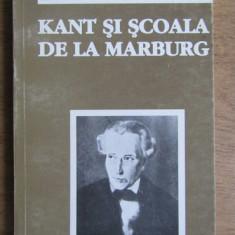 Kant si Scoala de la Marburg  / Alice Voinescu
