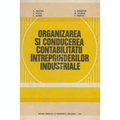 Organizarea si conducerea contabilitatii intreprinderilor industriale