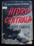 Marietta Șaghinian - Hidrocentrala (trad. Ion Caraion & Irina Saharov)