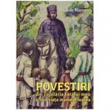 Povestiri din copilaria tatalui meu si din viata mamei Floarea, Vasile Marcu
