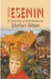 Serghei Esenin in viziunea si talmacirea lui Stefan Bitan - Stefan Bitan