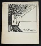W.S. Merwin - Poemele deceniului șapte (trad. Constantin Abăluță, Șt. Stoenescu)