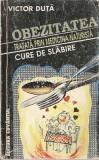 Obezitatea Tratata Prin Medicina Naturista - Victor Duta