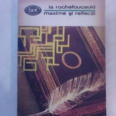 Maxime si reflectii - LA ROCHEFOUCAULD , 1972