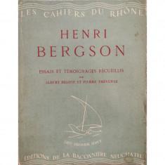 HENRI BERGSON: Essais et temoignages recqueillis par Albert Beguin et Pierre Thevenaz