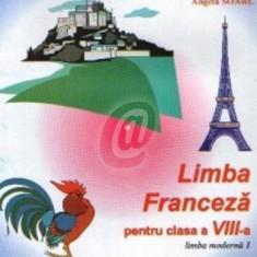 Limba franceza, manual pentru clasa a VIII-a, limba moderna 1