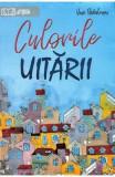 Culorile uitarii - Vasi Radulescu
