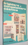 Frigidere si congelatoare casnice - Traian Sarac - 1992