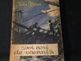DOI ANI DE VACANTA-JULES VERNE-TRAD. AL DRAGOMIRESCU-351 PG-