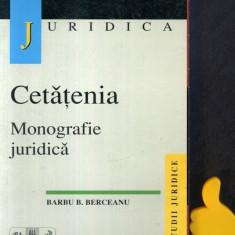 Cetatenia Monografie juridica  Barbu B  Berceanu