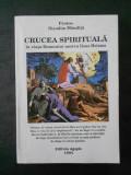 NICODIM MANDITA - CRUCEA SPIRITUALA IN VIATA DOMNULUI NOSTRU IISUS HRISTOS