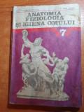 Manual anatomia fiziologia si igiena omului pentru clasa a 7-a - din anul 1980