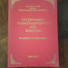 Dictionarul personalitatilor din Romania. Biografii contemporane, princeps