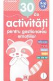 30 de activitati pentru gestionarea emotiilor - Gilles Diederichs