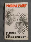 Marina Vlady - Vladimir sau zborul întrerupt