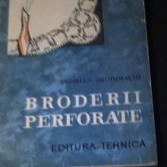 BRODERII PERFORATE-ANDREEA GROHIOLSCHI-+PLANSE-
