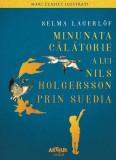 Minunata călătorie a lui Nils Holgersson prin Suedia (Arthur GOLD)