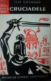 Cruciadele  -  Ilie Gramada