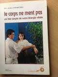 Cumpara ieftin Dr.John Diamond-Le corps ne ment pas(limba franceza)