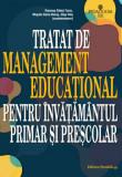 Cumpara ieftin Tratat de management educational pentru invatamantul primar si prescolar/Ramona Radut-Taciu, Musata-Dacia Bocos, Olga Chis