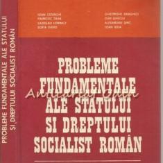Probleme Fundamentale Ale Statului Si Dreptului Socialist Roman - Ioan Ceterchi