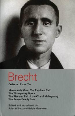 Brecht Collected Plays: Two: Man Equals Man/The Elephant Calf/The Threepenny Opera/The Rise and Fall of the City of Mahagonny/The Seven Deadly Sins foto