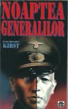 Noaptea generalilor - Hans Helmut Kirst